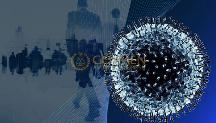 Korona Virüs Nedeni ile İşyeri Kapanan İşçilerin Hakları
